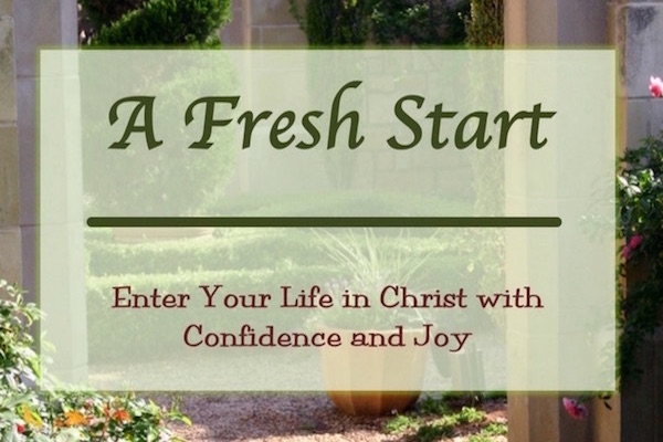 A Fresh Start Bible study for new Christians.
