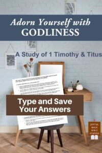 1 Timothy and Titus Bible Study in Fillable Form-Type and save your answers