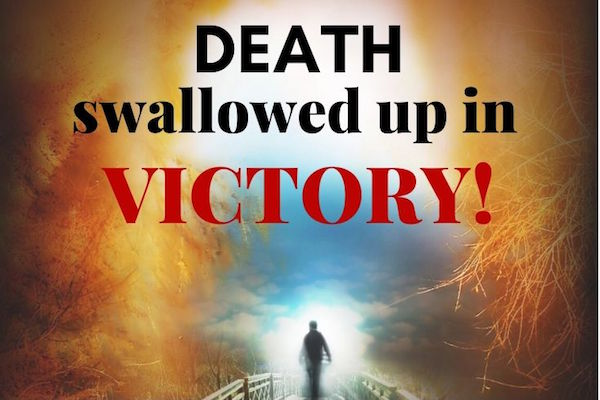Death swallowed up in victory blog series by Melanie Newton