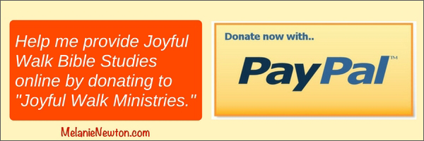 Donate to Joyful Walk Ministries with PayPall. melanienewton.com