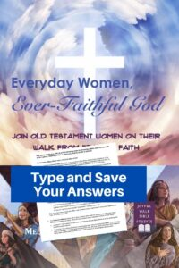 Everyday Women Bible Study in Fillable Form-Type and save your answers