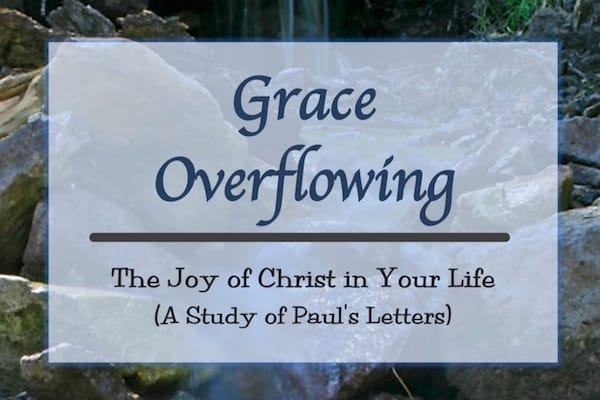 Overview of Paul's Letters Bible Study. The joy of God's grace to you.
