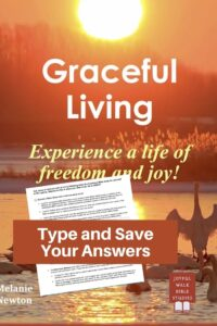 Graceful Living Bible Study in Fillable Form-Type and save your answers