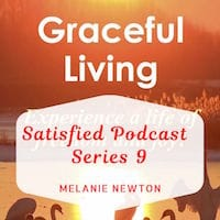 Satisfied Series 9 Podcasts-Graceful Living Bible Study-Joyful Christian Life