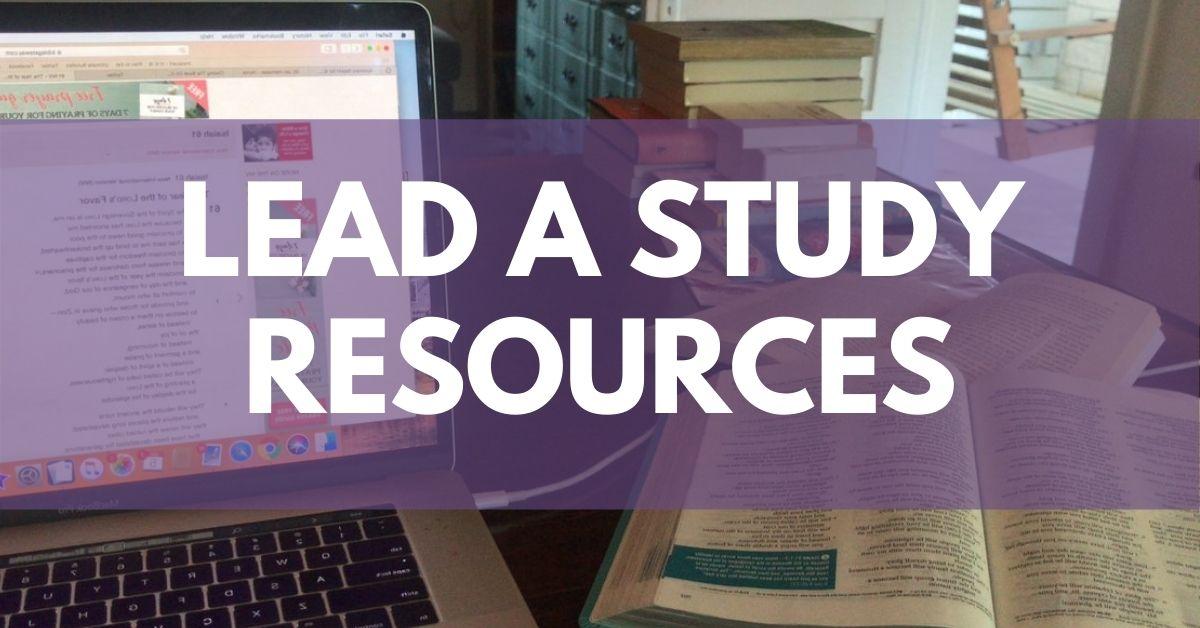 Lead a Study Resources by Melanie Newton