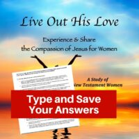 Live Out His Love Bible Study-Interactive Fillable Workbook