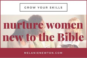 Nurture women new to the Bible. LeadABibleStudy.com