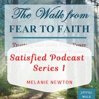 Satisfied Podcast Series 1-Old Testament Women-From Fear to Faith