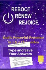 Reboot Renew Rejoice Bible Study of Chronicles in Fillable Form-Type and save your answers