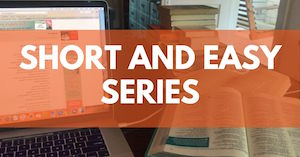 Short and Easy series of Bible Studies by Melanie Newton