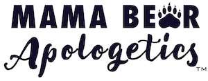 Mama Bear Apologetics for Women